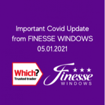 January 5th 2021 – Covid 19 Update from Finesse Windows